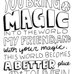 You Bring Magic